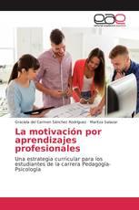 La motivación por aprendizajes profesionales