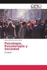 Psicología, Psicoterapia y Sociedad