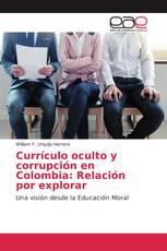 Currículo oculto y corrupción en Colombia: Relación por explorar