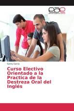 Curso Electivo Orientado a la Practica de la Destreza Oral del Inglés