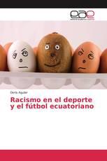 Racismo en el deporte y el fútbol ecuatoriano