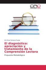 El diagnóstico: apreciación y tratamiento de la Comprensión Lectora