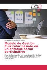 Modelo de Gestión Curricular basado en un enfoque social participativo