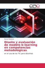 Diseño y evaluación de modelo b-learning en competencias metodológicas