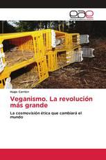 Veganismo. La revolución más grande