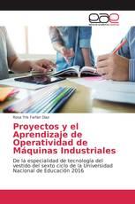 Proyectos y el Aprendizaje de Operatividad de Máquinas Industriales