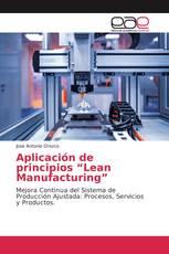 "Aplicación de principios ""Lean Manufacturing"""