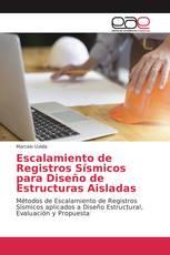 Escalamiento de Registros Sísmicos para Diseño de Estructuras Aisladas