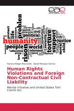 Human Rights Violations and Foreign Non-Contractual Civil Liability