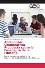 Aprendizaje Colaborativo: Propuesta sobre la Enseñanza de la Filosofía