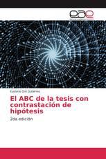 El ABC de la tesis con contrastación de hipótesis