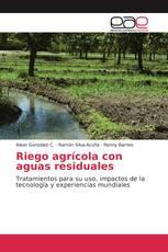 Riego agrícola con aguas residuales