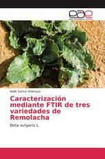 Caracterización mediante FTIR de tres variedades de Remolacha