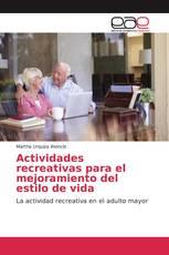 Actividades recreativas para el mejoramiento del estilo de vida