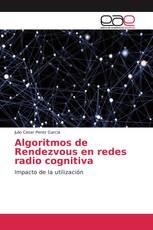 Algoritmos de Rendezvous en redes radio cognitiva