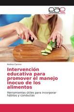Intervención educativa para promover el manejo inocuo de los alimentos