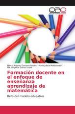 Formación docente en el enfoque de enseñanza aprendizaje de matemática