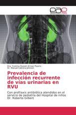 Prevalencia de infección recurrente de vías urinarias en RVU