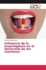 Influencia de la anquiloglosia en el desarrollo de los maxilares