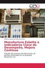 Manufactura Esbelta e Indicadores Clave de Desempeño, Mejora Continua
