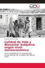 Calidad de Vida y Bienestar Subjetivo según nivel socioeconómico