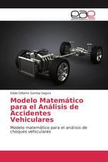 Modelo Matemático para el Análisis de Accidentes Vehiculares
