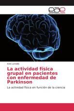 La actividad física grupal en pacientes con enfermedad de Parkinson