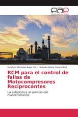 RCM para el control de fallas de Motocompresores Reciprocantes