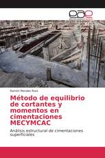 Método de equilibrio de cortantes y momentos en cimentaciones MECYMCAC