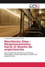 Manifiesto Slow - Desplazamientos hacia el diseño de experiencias