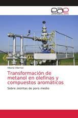 Transformación de metanol en olefinas y compuestos aromáticos