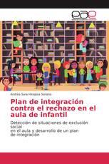 Plan de integración contra el rechazo en el aula de infantil