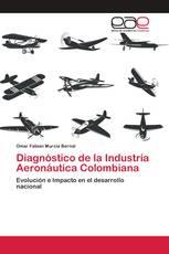 Diagnóstico de la Industria Aeronáutica Colombiana