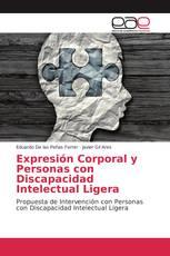 Expresión Corporal y Personas con Discapacidad Intelectual Ligera