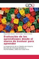 Evaluación de los aprendizajes desde el marco de evaluar para aprender