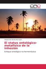 El status ontológico-metafísico de la inhesión