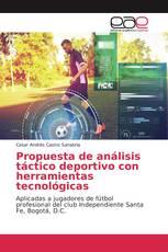 Propuesta de análisis táctico deportivo con herramientas tecnológicas
