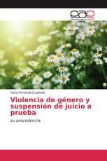 Violencia de género y suspensión de juicio a prueba