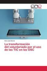 La transformación del voluntariado por el uso de las TIC en las OSC