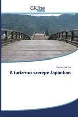 A turizmus szerepe Japánban