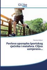 Pavlova uporapba športskog rječnika i metafora. CIljno usmjereno...