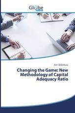 Changing the Game: New Methodology of Capital Adequacy Ratio
