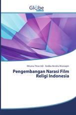 Pengembangan Narasi Film Religi Indonesia