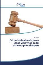 Od individualne do javne uloge Vrhovnog suda: ustavno-pravni aspekt