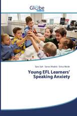 Young EFL Learners' Speaking Anxiety