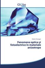 Fenomene optice și fotoelectrice în materiale anizotrope