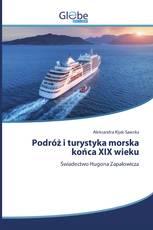 Podróż i turystyka morska końca XIX wieku