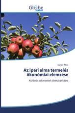 Az ipari alma termelés ökonómiai elemzése