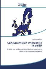 Concurrentie en interventie in de EU