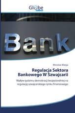 Regulacja Sektora Bankowego W Szwajcarii